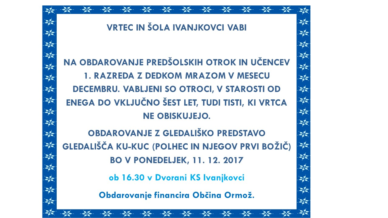 Vabilo na obdarovanje Dedka mraza v krajevni skupnosti Ivanjkovci