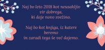 Naj bo leto 2018 kot neusahljiv vir dobrega …